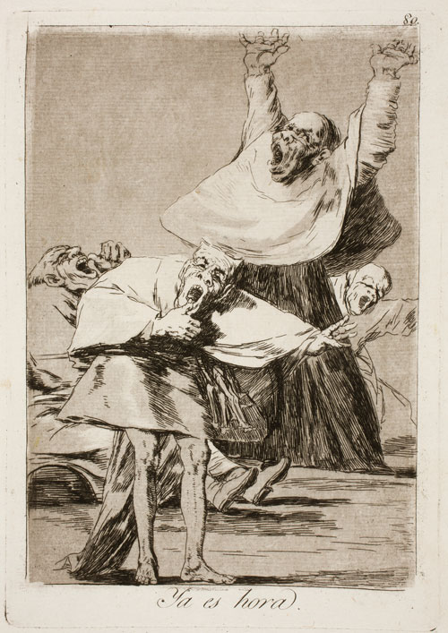 F. Goya, Los Caprichos, 1799 – Tavola 80, Ya es hora